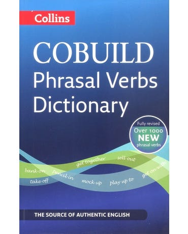 Collins Cobuild Phrasal Verbs Dictionary - Third Edition