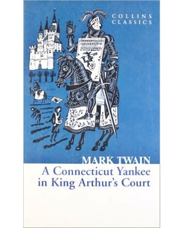 A Connecticut Yankee In King Arthur's Court - Collins Classics