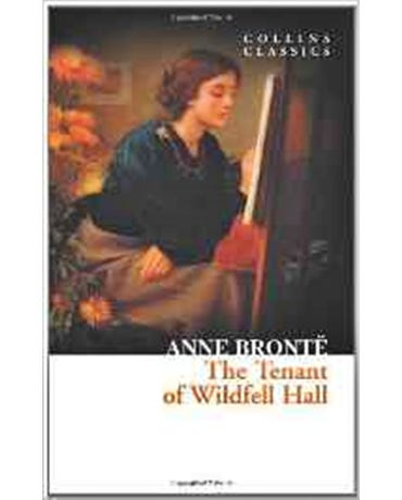 The Tenant Of Wildfell Hall - Collins Classics