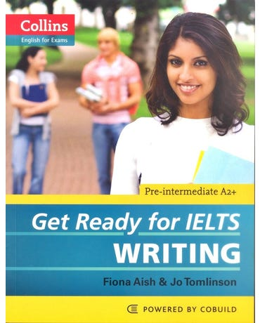 Get Ready For Ielts Writing - Pre-Intermediate A2+ - Collins English For Exams