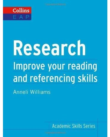 Research - Improve Your Reading And Referencing Skills - Collins Academic Skills