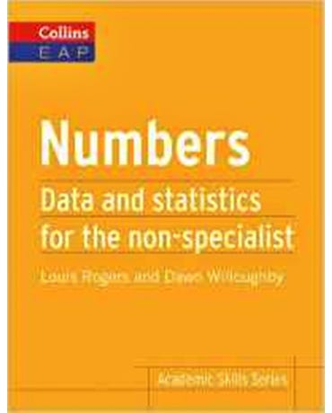Numbers - Data And Statistics For The Non Specialist - Academic Skills Series