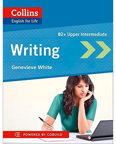 Writing B2+ Upper-Intermediate - Collins English For Life