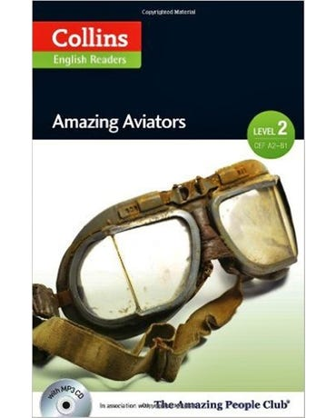 Amazing Aviators - Collins English Readers - Level 2 - Book With MP3 CD