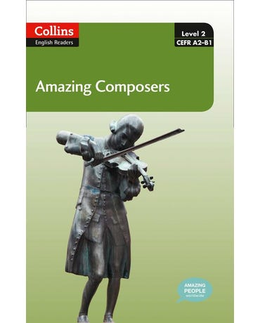 Amazing Composers - Collins English Readers - Level 2 - Book With MP3 CD