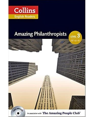 Amazing Philanthropists - Collins English Readers - Level 3 - Book With MP3 CD