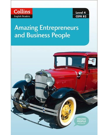 Amazing Entrepreneurs And Business People - Collins English Readers - Level 4 - Book With Downloadab