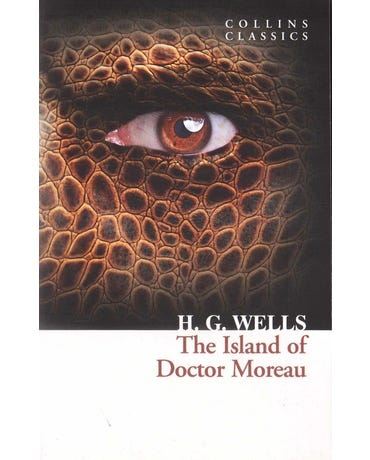 The Island Of Doctor Moreau - Collins Classics