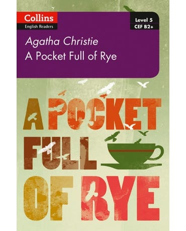 A Pocket Full Of Rye - Collins Agatha Christie ELT Readers - Lv5 - With Downloadable Audio - 2E.