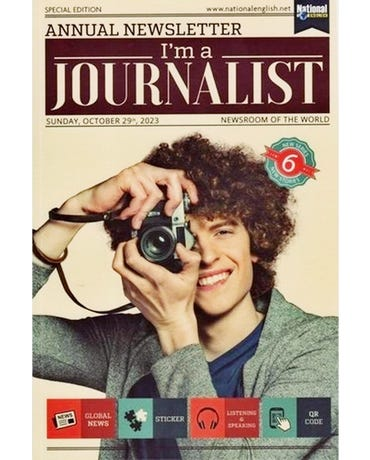 I'm A Journalist 6 - Student's Book With Global News, Sticker And Listening & Speaking Qr Code