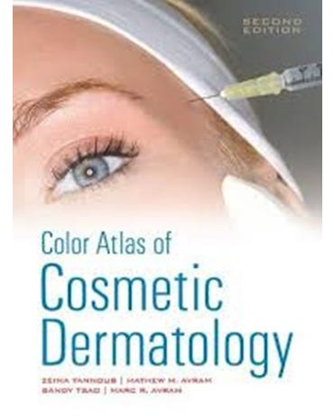 Color Atlas Of Cosmetic Dermatology - Second Edition