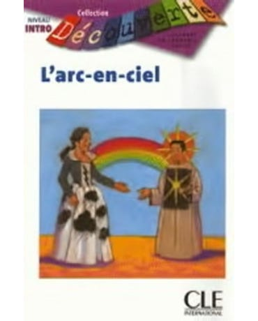 L'Arc-En-ciel - Collection Decouverte - Niveu Intro