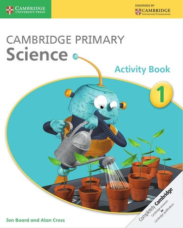 Cambridge Primary Science 1 - Activity Book