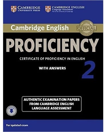 Cambridge English Proficiency 2 - Certificate Of Proficiency In English With Answers And Online CD