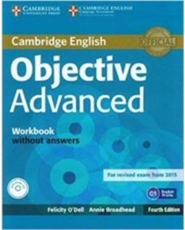Objective Advanced - Workbook Without Answers And Audio CD - Fourth Edition