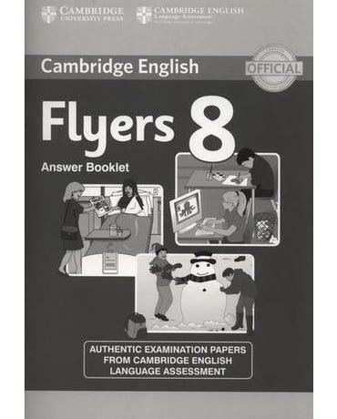 Cambridge Young Learners 8 Flyers - Answer Booklet