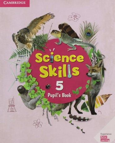 Science Skills 5 - Pupil's Book