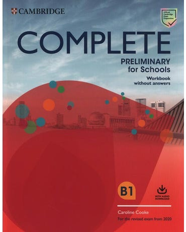 Complete Preliminary For Schools B1 - Workbook Without Answers And With Audio Download - Second Edition