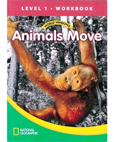 Animals Move - World Windows - Level 1 - Workbook