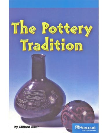 The Pottery Tradition - On-Level - Grade 4