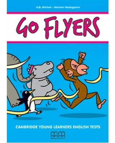 Go Flyers - Student's Book With MP3 Audio CD - Updated For The Revised 2018 Yle Tests