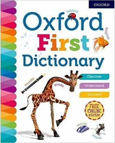 Oxford First Dictionary 2018 - Oxford Dictionaries