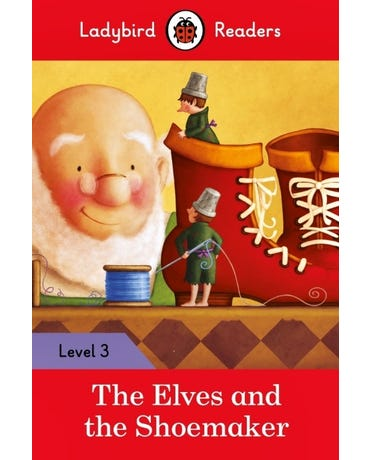 The Elves And The Shoemaker - Ladybird Readers - Level 3 - Book With Downloadable Audio (Us/Uk)