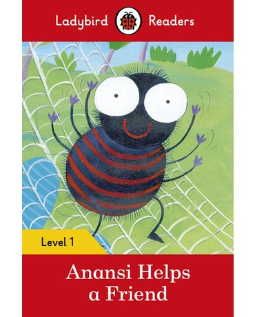 Anansi Helps A Friend - Ladybird Readers - Level 1 - Book With Downloadable Audio (Us/Uk)