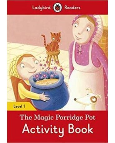 The Magic Porridge Pot - Ladybird Readers - Level 1 - Activity Book