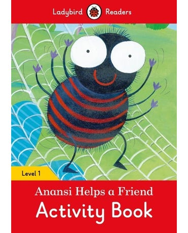 Anansi Helps A Friend - Ladybird Readers - Level 1 - Activity Book