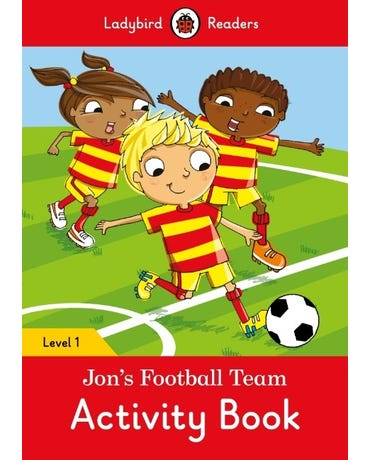 Jon's Football Team - Ladybird Readers - Level 1 - Activity Book