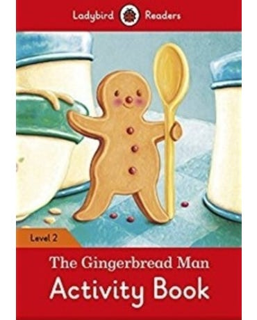 The Gingerbread Man - Ladybird Readers - Level 2 - Activity Book