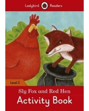 Sly Fox And Red Hen - Ladybird Readers - Level 2 - Activity Book
