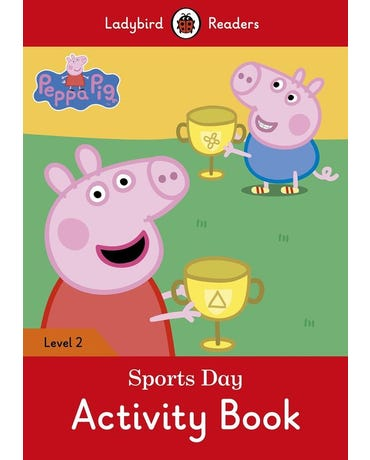 Peppa Pig: Sports Day - Ladybird Readers - Level 2 - Activity Book