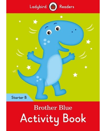 Brother Blue - Ladybird Readers - Starter Level B - Activity Book
