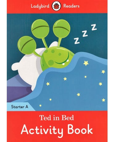 Ted In Bed - Ladybird Readers - Starter Level A - Activity Book