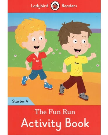 The Fun Run - Ladybird Readers - Starter Level A - Activity Book