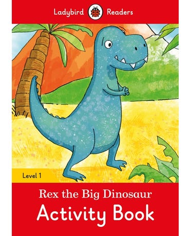 Rex The Big Dinosaur - Ladybird Readers - Level 1 - Activity Book