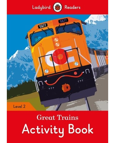 Great Trains - Ladybird Readers - Level 2 - Activity Book