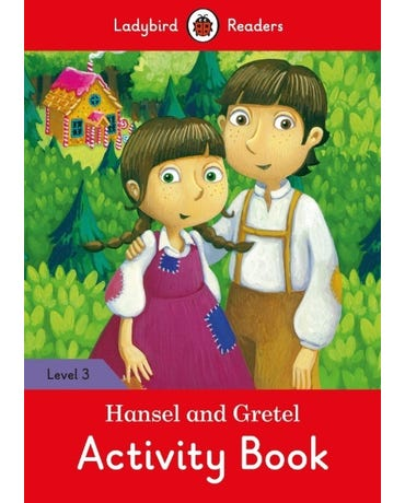 Hansel And Gretel - Ladybird Readers - Level 3 - Activity Book