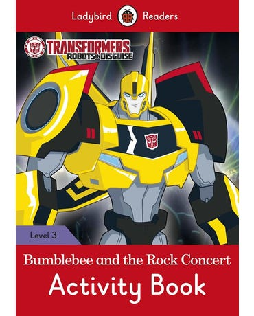 Transformers: Bumblebee And The Rock Concert - Ladybird Readers - Level 3 - Activity Book