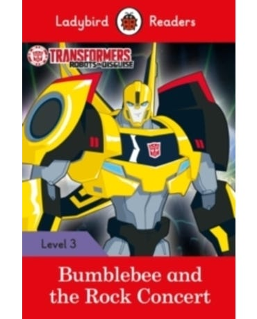 Transformers: Bumblebee And The Rock Concert - Ladybird Readers - Level 3 - Book With Downloadable