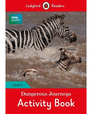 Bbc Earth: Dangerous Journeys - Ladybird Readers - Level 4 - Activity Book