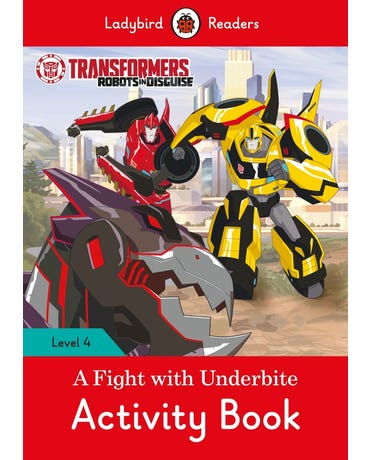 Transformers: A Fight With Underbite - Ladybird Readers - Level 4 - Activity Book