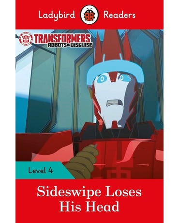 Transformers: Sideswipe Loses His Head - Ladybird Readers - Level 4 - Book With Downloadable Audio