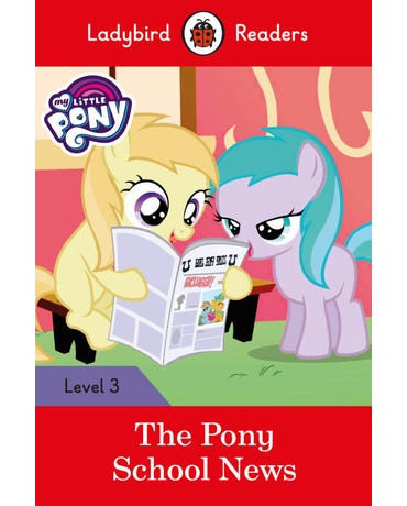 My Little Pony: The Pony School News - Ladybird Readers - Level 3 - Book With Downloadable