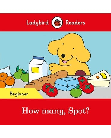How Many, Spot? - Ladybird Readers - Level Beginner - Book With Downloadable Audio (Us/Uk)
