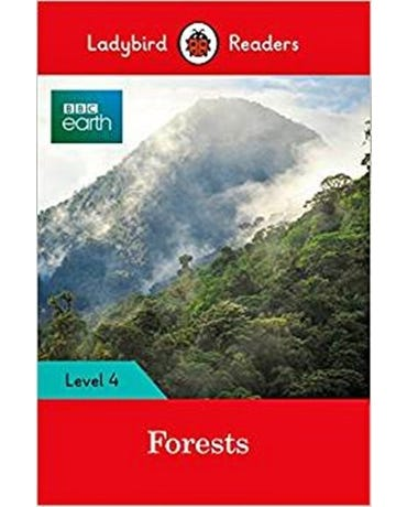 Bbc Earth: Forests - Ladybird Readers - Level 4 - Book With Downloadable Audio (Us/Uk)