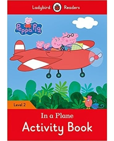 Peppa Pig: In A Plane - Ladybird Readers - Level 2 - Activity Book