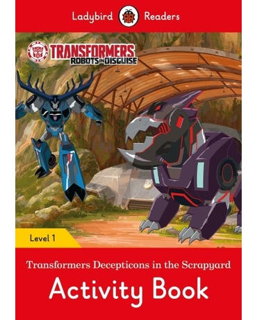 Transformers: Decepticons In The Scrapyard - Ladybird Readers - Level 1 - Activity Book
